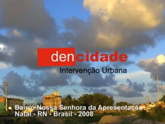 DENCIDADE - Intervenções Urbanas & Humanas via Conexão Artes Visuais