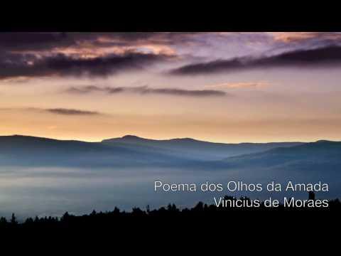 Vinicius de Moraes - Poema dos Olhos da Amada