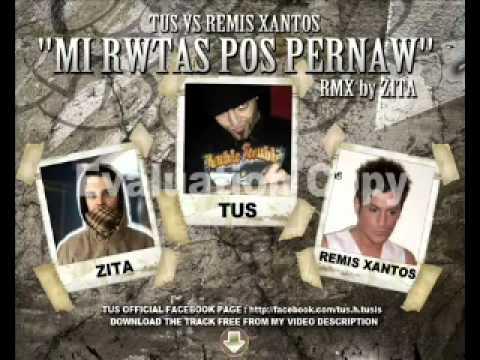 """TUS & ZITA - MI RWTAS PWS PERNAW (REMIS XANTOS - DIAMANTIS PAPPAS) """"http://facebook.com/tus.h.tusis"""""""