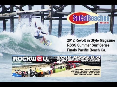 2012 Revolt RSSS Summer Surf Series Final Pacific Beach