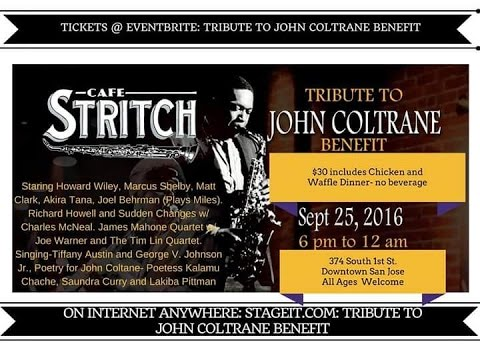 Tribute to John Coltrane  @ Cafe Stritch September 25, 2016