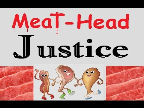 Can a Vegan Gain justice in a meat-head nation?