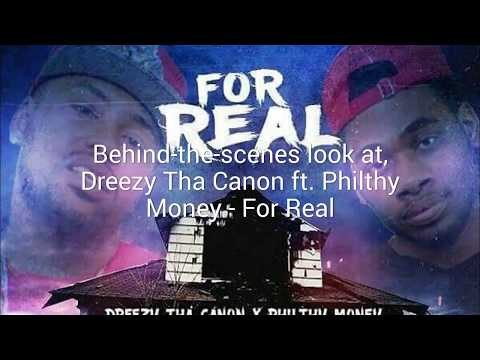 Behind-the-scenes peek at Dreezy Tha Canon ft. Philthy Money - For Real