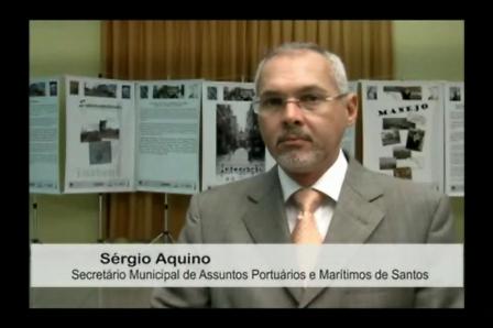 Sérgio Aquino - Secretário Municipal de Assuntos Portuários e Marítimos de Santos