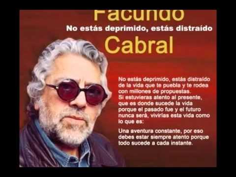 No estas deprimido estas distraido de Facundo Cabral. Completo.