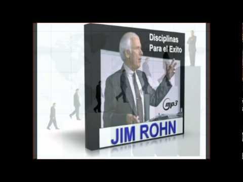 Disciplinas Para tener Exito  (Jim Rohn) (CREA UN NEGOCIO EXITOSO)