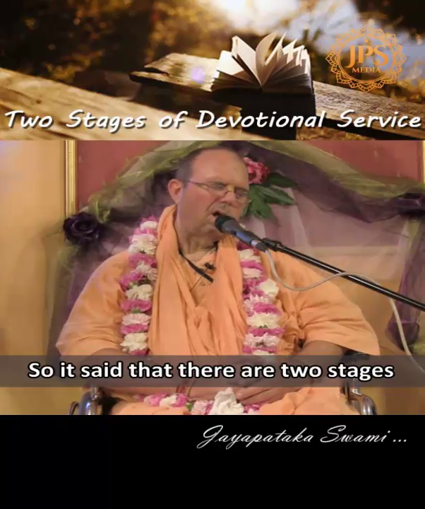 Two stages of devotional service
