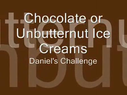 Chocolate or Unbutternut Ice Creams