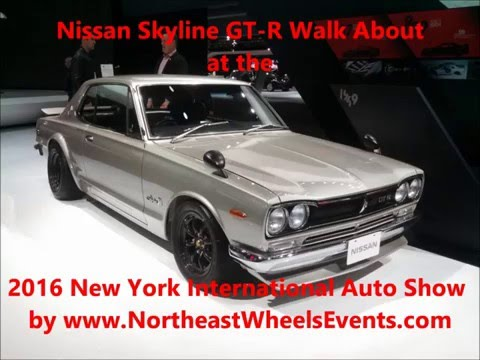 5 Generations of Nissan GTR Walk About at the 2016 New York International Auto Show