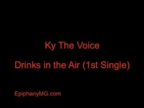 Drinks in the AIr By KY The Voice of the People