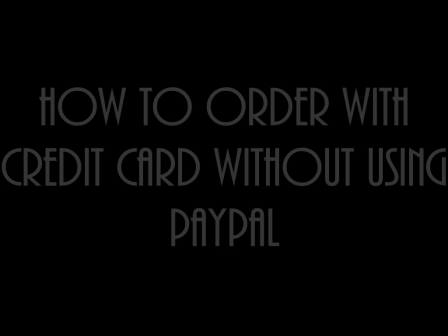 HOW TO PAY WITH CREDIT CARD WITHOUT USING PAYPAL