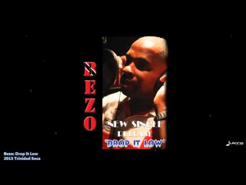 Bezo : DROP IT LOW [2013 Trinidad Soca]