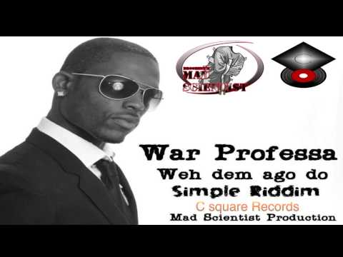War Professa  - Weh dem ago do (Simple Riddim) 2014