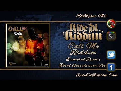 Call Me Riddim Mix (November 2014) Total Satisfaction Records