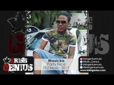 Masicka - Party Nice (Raw) Hamma Business Riddim - April 2017