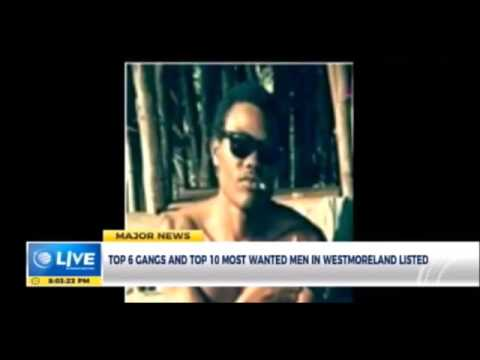 Jamaica NEWS - 10 Most WANTED MEN In Westmoreland / Aug 4, 2017