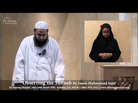 Observing the Sunnah 06 17 2011