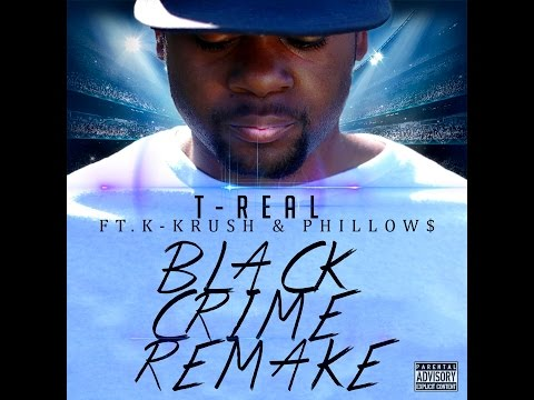 T-Real Black Crime Remake Million Man March 2015 First Official Video