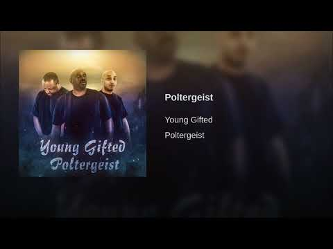 Poltergeist By Young Gifted