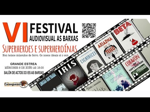 VI FESTIVAL AUDIOVISUAL AS BARXAS   8/06/2016