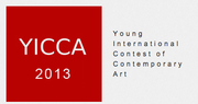 YICCA 2013 | Young International Contest of Contemporary Art