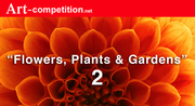"""""""Flowers, Plants & Gardens 2""""  $7,500 in Cash & Art Marketing"""