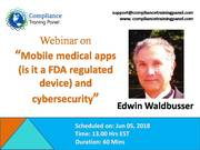 "Webinar On ""Mobile medical apps (is it a FDA regulated device) and cybersecurity"""