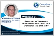 """Webinar On """" Sampling by Variables; How to Use ANSI/ASQ Z1.9 (formerly MIL-STD 414)"""""""