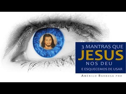 OS MANTRAS QUE JESUS NOS DEU para mudarmos nossa Vida.