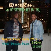 "BLACK NILE w/ The Brothaz Shaw + TRU ""Jazz Appreciation Month"" DwighTrible Presents @ The STAGE [TONIGHT]"