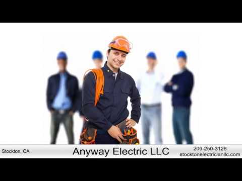 Anyway Electric LLC - Electrical Contractors In Stockton, California