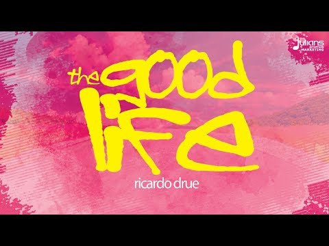 "Ricardo Drue - The Good Life ""2019 Soca"" (Official Audio)"