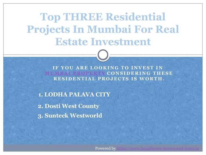 Top Three Residential Projects in Mumbai for Real Estate Investment