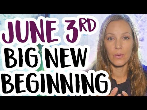 New Moon June 3rd - 5 Things you Need To Know About the June 3 2019 NEW BEGINNING