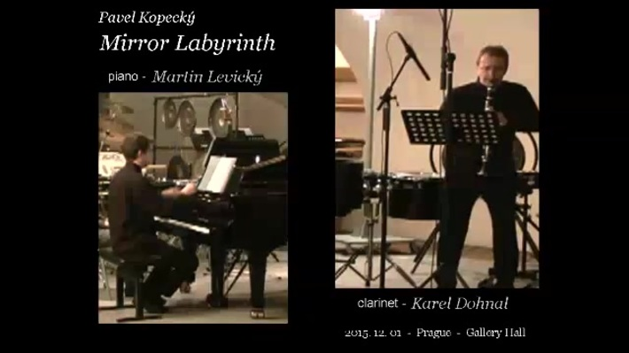 MIRROR LABYRINTH - for clarinet, piano and EA