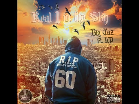 Big Caz - 'Real 1 N The Sky' - Nipsey Hussle Tribute  - official music video