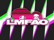 LMFAO Party Rockers!!!!!