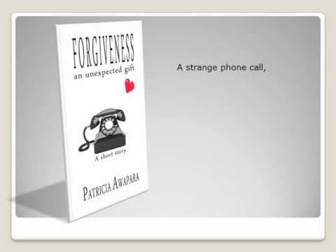 Book Trailer: Forgiveness - an unexpected gift
