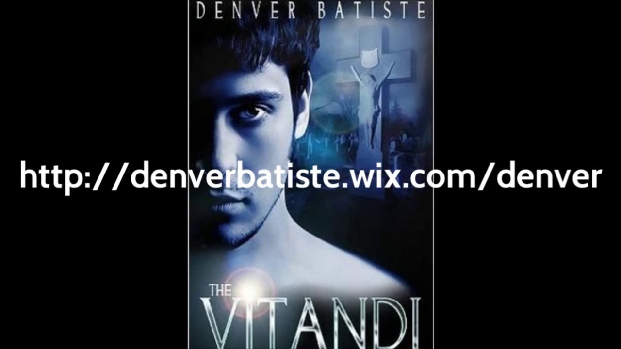The Vitandi by Denver Batiste (Book Trailer)