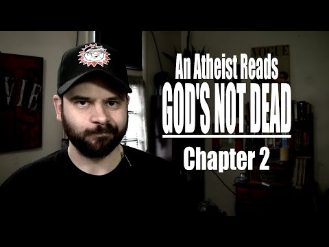 Chapter 2 - An Atheist Reads God's Not Dead