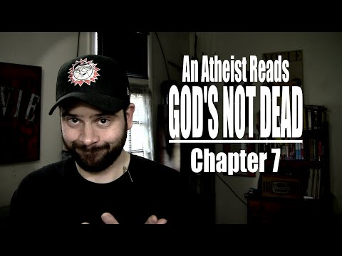 Chapter 7 - An Atheist Reads God's Not Dead