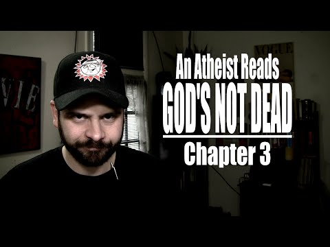 Chapter 3 - An Atheist Reads God's Not Dead