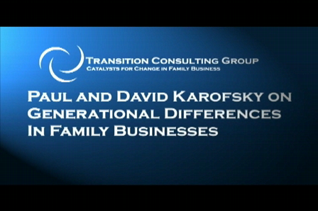Paul and David Karofsky on Generational Differences in Family Business