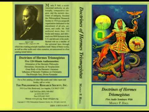 Hermetism, Gnosticism, & Neoplatonism. Doctrines of Hermes Trismegistus by Manly P Hall.wmv