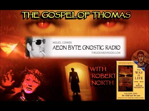 The Real Secret Message in the Gospel of Thomas: Aeon Byte Gnostic Radio