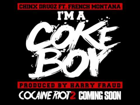 Chinx Drugz Ft. French Montana - I'm A Cokeboy [2012 New CDQ Dirty NO DJ] Prod By Harry Fraud