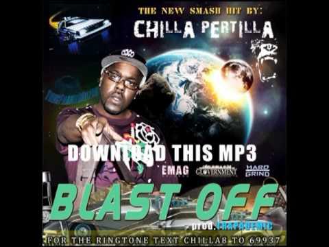 Blast Off {Chilla Pertilla Prod. Trapademic}