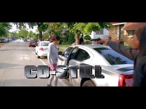 Co-Still - I'M Back - Music Video ( @CoStill8Nine & @WickedEchicago )