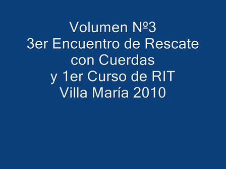 (Parte 3) 3er Encuentro de Rescate Villa Maria 2010 / Video Destacado de La Hermandad de Bomberos