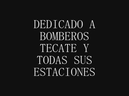 BOMBEROS DE TECATE / MEXICO